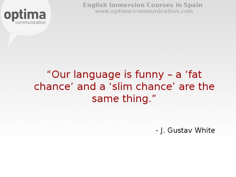 Reflexiones y pensamientos inspirados para el aprendizaje de un idioma de J Gustav White